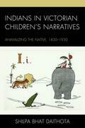 Indians in Victorian Children's Narratives