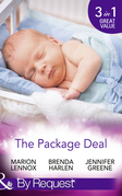 The Package Deal: Nine Months to Change His Life / From Neighbours...to Newlyweds? / The Bonus Mum (Mills & Boon By Request)