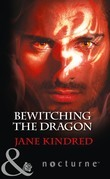 Bewitching The Dragon (Mills & Boon Nocturne) (Sisters in Sin, Book 2)