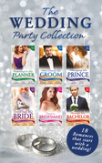 The Wedding Party Collection (Mills & Boon e-Book Collections)