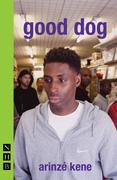 good dog (NHB Modern Plays)