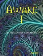 Awake I