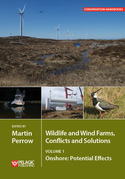 Wildlife and Wind Farms - Conflicts and Solutions, Volume 1: Onshore: Potential Effects