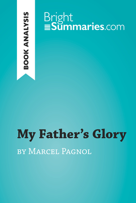 My Father's Glory by Marcel Pagnol (Book Analysis)