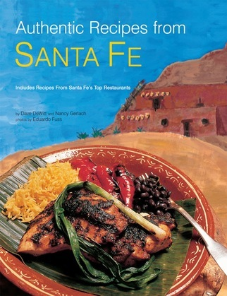 Authentic Recipes from Santa Fe