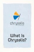 What is Chrysalis?