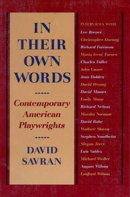 In Their Own Words: Contemporary American Playwrights