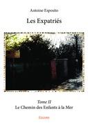 Les Expatriés - Tome II