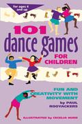 101 Dance Games for Children