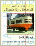 How to Build a Simple Gyro Monorail