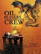 Oil Busters and Hundred-Man Crew