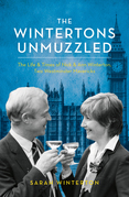 The Wintertons Unmuzzled: The Life & Times of Nick & Ann Winterton, Two Westminster Mavericks