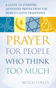Prayer for People Who Think Too Much