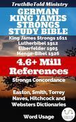 German King James Strongs Study Bible