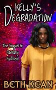 Kelly's Degradation