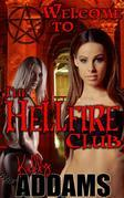 Welcome To The Hellfire Club