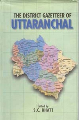 The District Gazetteers of Uttaranchal