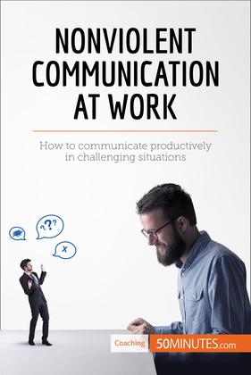 Nonviolent Communication at Work