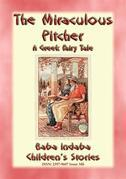 THE MIRACULOUS PITCHER - A Greek Fairy Tale about generosity and hospitality