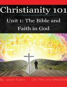 Christianity 101 Unit 1