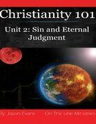 Christianity 101 Unit 2