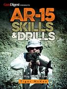 AR-15 Skills & Drills