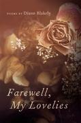Farewell, My Lovelies: Poems