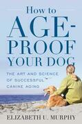 How to Age-Proof Your Dog