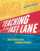 Teaching in the Fast Lane: How to Create Active Learning Experiences