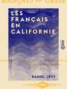 Les Français en Californie