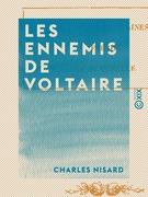 Les Ennemis de Voltaire