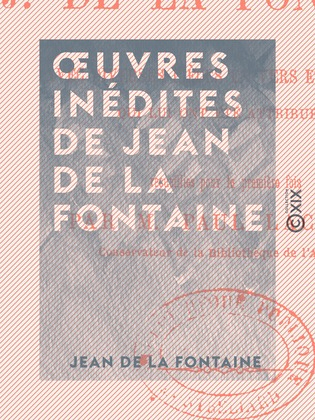 Œuvres inédites de Jean de La Fontaine