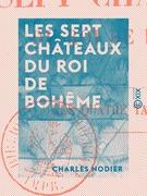 Les Sept Châteaux du roi de Bohême