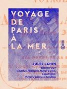 Voyage de Paris à la mer