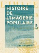 Histoire de l'imagerie populaire