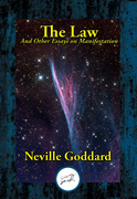 The Law: And Other Essays on Manifestation