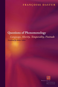 Questions of Phenomenology: Language, Alterity, Temporality, Finitude