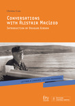 Conversations with Alistair MacLeod