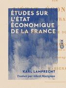 Études sur l'état économique de la France