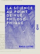 La Science au point de vue philosophique