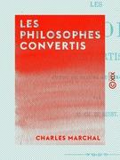 Les Philosophes convertis