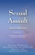 Sexual Assault Quick Reference, Second Edition: For Health Care, Social Service, and Law Enforcement Professionals