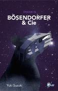 Bo?sendorfer & Cie, Épisode 10