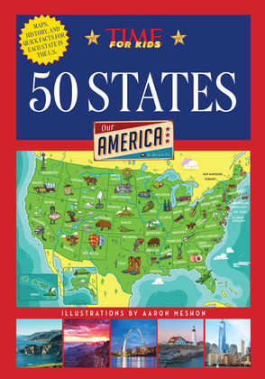 50 States (A TIME for Kids Book): Our America