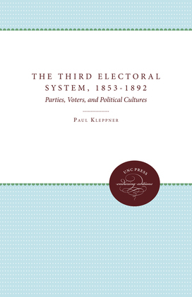 The Third Electoral System, 1853-1892
