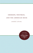 Emerson, Whitman, and the American Muse