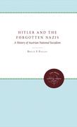 Hitler and the Forgotten Nazis