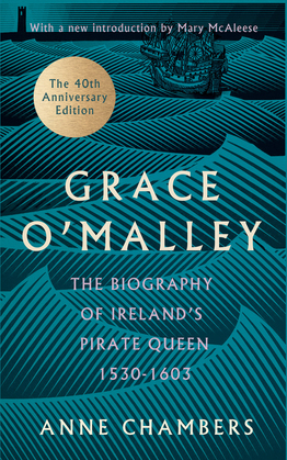 Granuaile: Grace O'Malley - Ireland's Pirate Queen