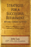 Strategies for a Successful Retirement: Before, During, & After