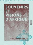 Souvenirs et Visions d'Afrique